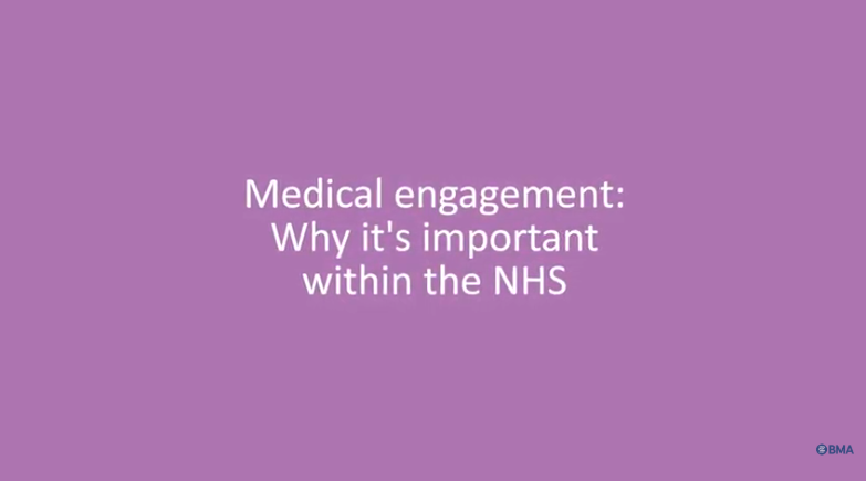 Medical engagement: why it's important within the NHS